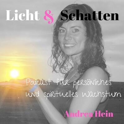 Licht & Schatten - Podcast für persönliches und spirituelles Wachstum