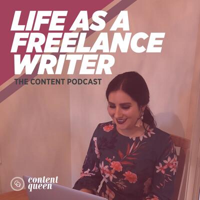 Life as a Freelance Writer