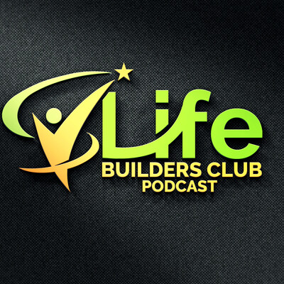 Life Builders Club with Jay Julian