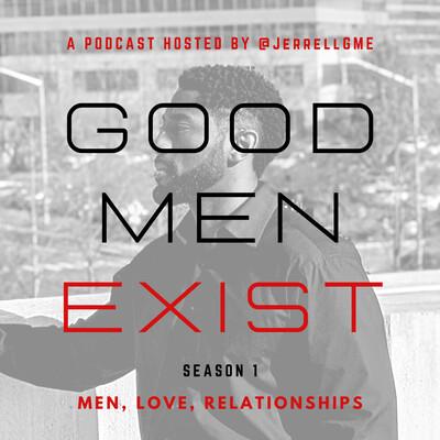 Good Men Exist