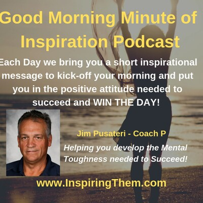 Good Morning Minute of Inspiration