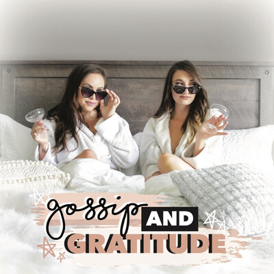 Gossip and Gratitude
