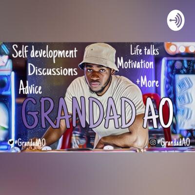 GRANDAD AO's Podcast