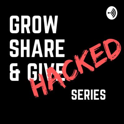 Grow Share & Give