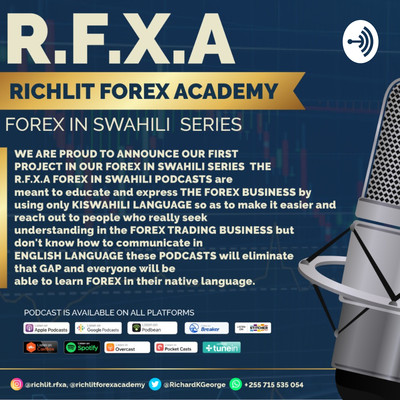 R.F.X.A.FOREX IN SWAHILI SERIES (PODCASTS)