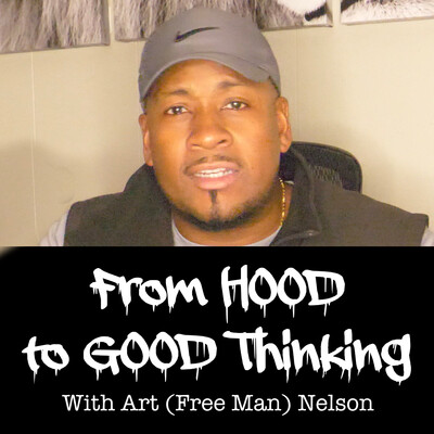 From Hood To Good Thinking