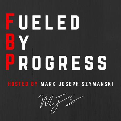 Fueled By Progress