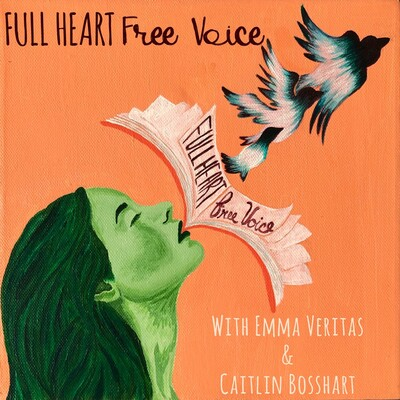 Full Heart Free Voice Podcast: reading inspiring books, one chapter at a time