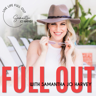 Full Out with Samantha Jo Harvey