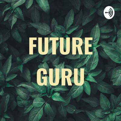 FUTURE GURU