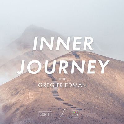 Inner Journey with Greg Friedman