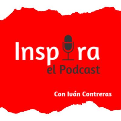 Inspira | el Podcast