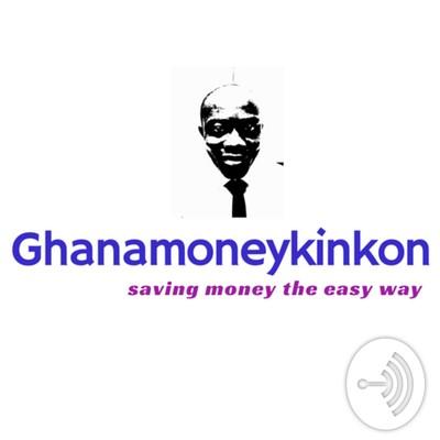 Ghana Money KinKon