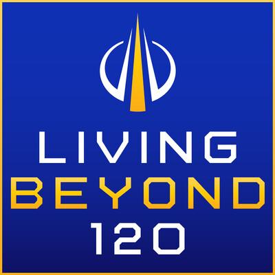 Living Beyond 120