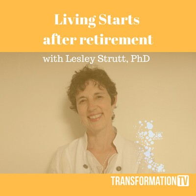 Living Starts after Retirement: Women Recreating their Lives