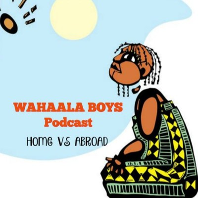 Wahaala Boys