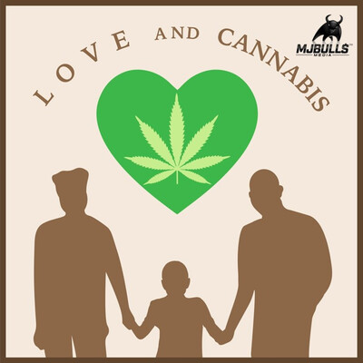 Love And Cannabis