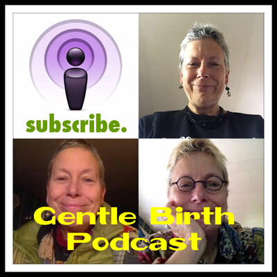Gentle Birth Podcast by Kate Loving
