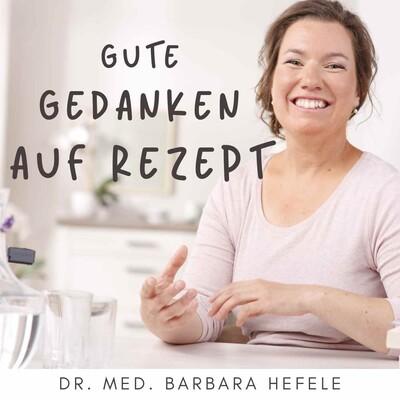 Gute Gedanken auf Rezept / für mehr Wunder und Liebe in der Medizin