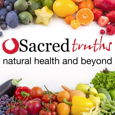 Sacred Truths - Natural Health And Beyond