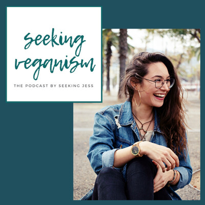 Seeking Veganism Podcast