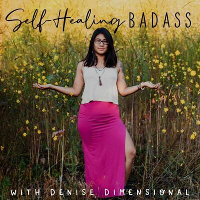 Self-Healing Badass Podcast