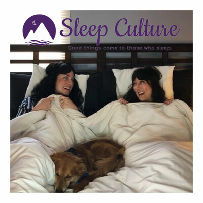 Sleep Culture's Podcast