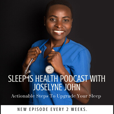 Sleep Is Health Podcast