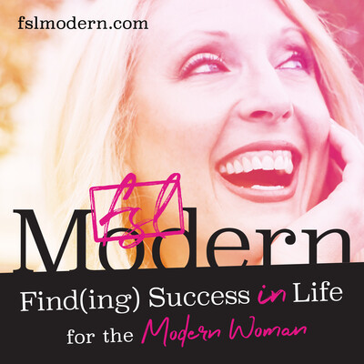 Find(ing) Success in Life for The Modern Woman
