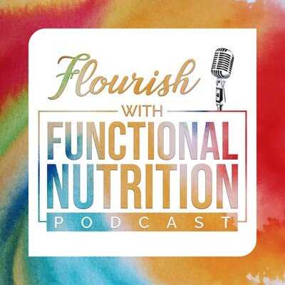 Flourish with Functional Nutrition
