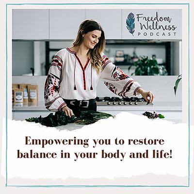 Freedom Wellness Podcast