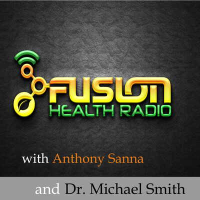 Fusion Health Radio: the Health, Lifestyle, and Mindset Podcast