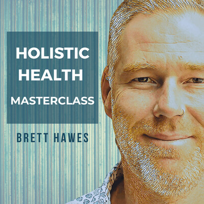 Holistic Health Masterclass Podcast