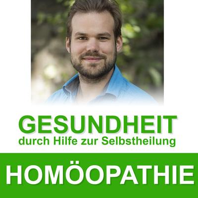 Homöopathie - Gesundheit durch Hilfe zur Selbstheilung
