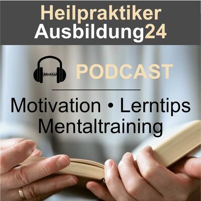 HPA24 - Motivation, Lerntips, Mentaltraining für die Heilpraktikerausbildung