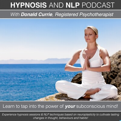 Hypnosis and NLP with Donald Currie, Registered Psychotherapist