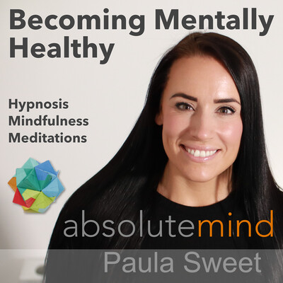 Hypnosis | Hypnotherapy | Mental Health | Self Help by Paula Sweet