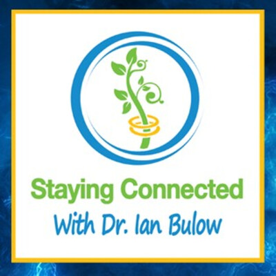 Staying Connected with Dr. Ian Bulow