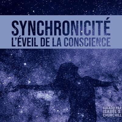 Synchronicité : l'éveil de la conscience