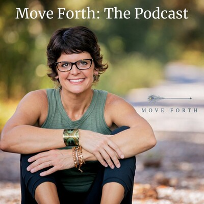 Move Forth: The Podcast