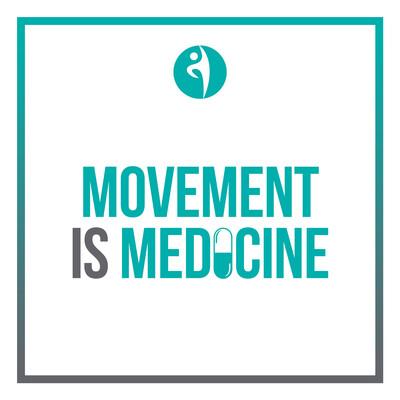 Movement is Medicine