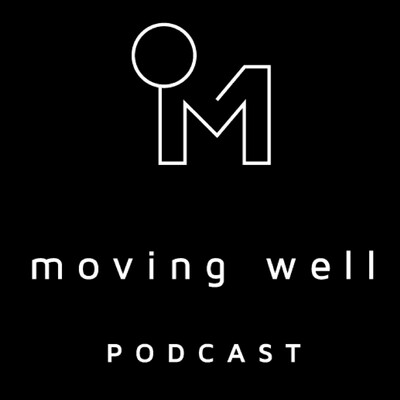 Moving Well Podcast