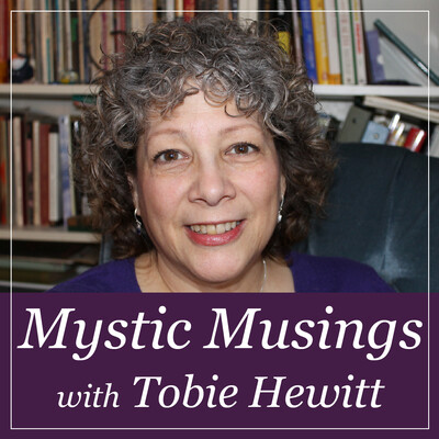 Mystic Musings with Tobie Hewitt
