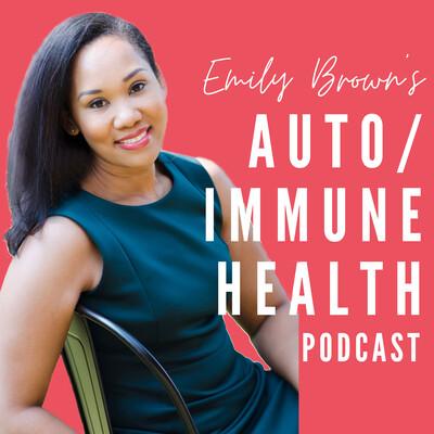Autoimmune Health: How to Feel, Look & Live Better