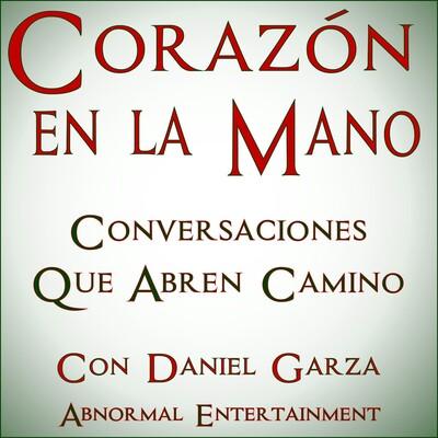 Corazón en la Mano con Daniel Garza