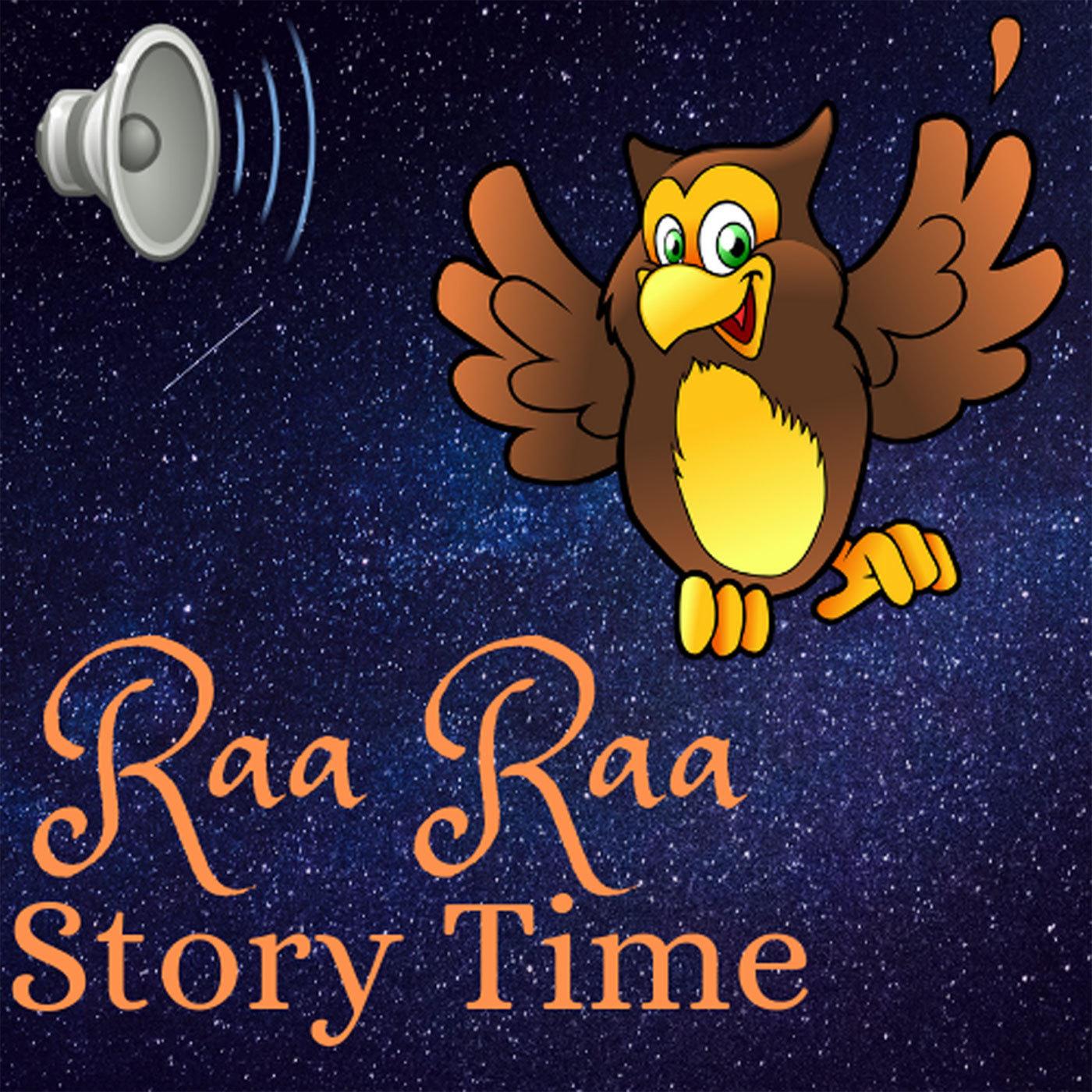 Raa Raa Story Time