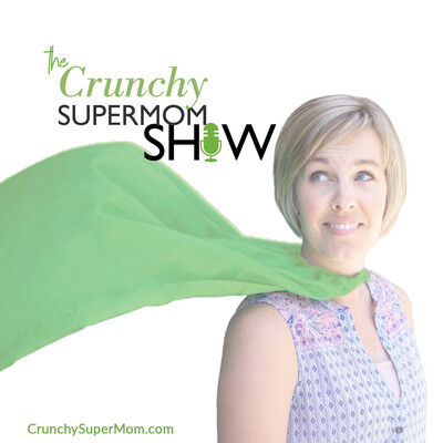 Crunchy Super Mom Show - Productive + Present