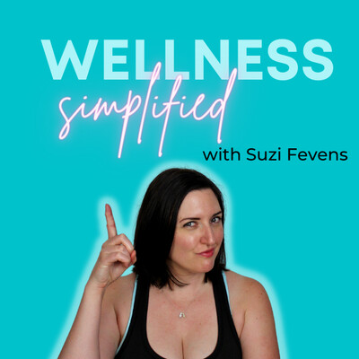 Wellness Simplified Podcast