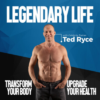 Legendary Life Podcast: Lose Weight, Fight Disease & Live A Longer, Healthier Life