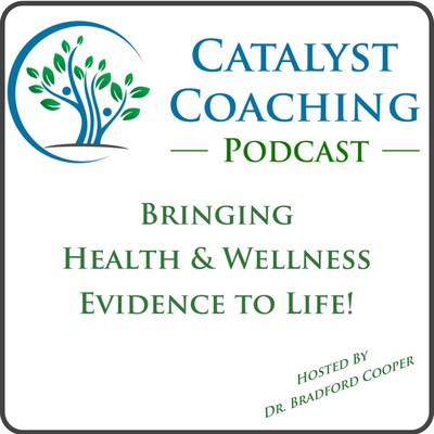 Catalyst Health and Wellness Coaching Podcast